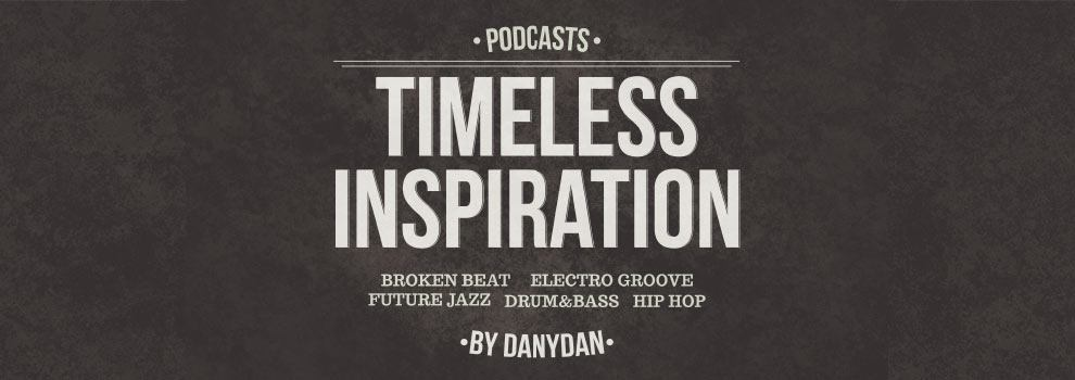 Timeless Inspiration, podcast since 2002